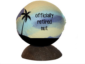 One of a kind retirement gift idea - a hand painted coconut